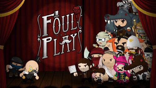 Foul Play Artwork 3