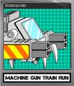 Machine Gun Train Run Foil 4