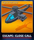 Escape Close Call Card 5