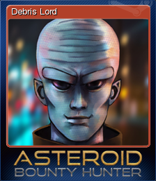 Asteroid Bounty Hunter Card 1