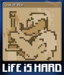 Life is Hard Card 1