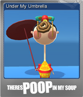 There's Poop In My Soup Foil 3