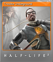 File:HL2 Trouble Small F.png