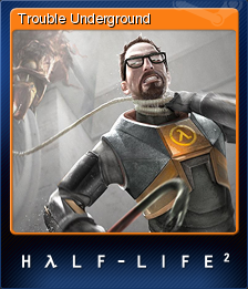 File:HL2 Trouble Small.png