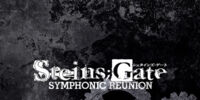 Steins;Gate Symphonic Reunion