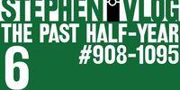 The Past Half-Year 6