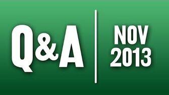 StephenVlog Q&A - November 2013