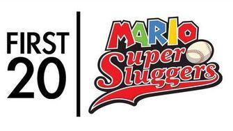 Mario Super Sluggers - First20