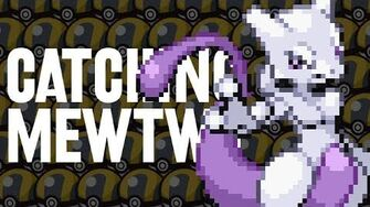 Catching Mewtwo