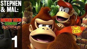 Stephen & Mal Donkey Kong Country Returns 1