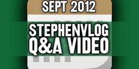 StephenVlog Q&A - September 2012