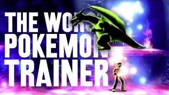 The Worst Pokémon Trainer