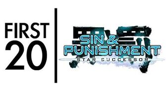 Sin & Punishment Star Successor - First20 (with Mal)