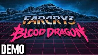 Far Cry 3 Blood Dragon - Demo Fridays