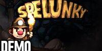 Spelunky - Demo Fridays