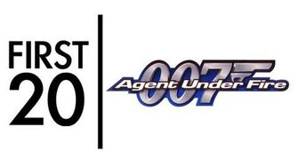 007 Agent Under Fire - First20