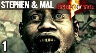 Stephen & Mal Resident Evil 5 1