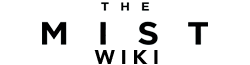 Stephen King's The Mist Wiki