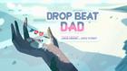 Drop Beat Dad 000