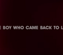 The Boy Who Came Back to Life