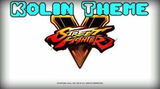 STREET FIGHTER V Kolin Theme (long version)