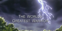 The World's Greatest Warrior