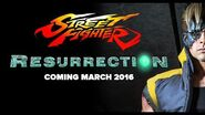 Street Fighter Resurrection – Coming March 2016!
