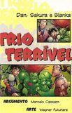 Trio terrivel