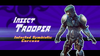 NewStrider insecttrooper intro