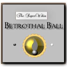 File:SuperWikia; Betrothal Ball Acollade.jpeg