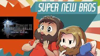 FINAL FANTASY XV EPISODE DUSCAE - New Super Beard Bros. 9