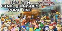 Top Ten Final Smashes Part 1