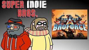 BROFORCE - Super Indie Bros