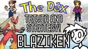 The Dex! Blaziken! Episode 16 feat