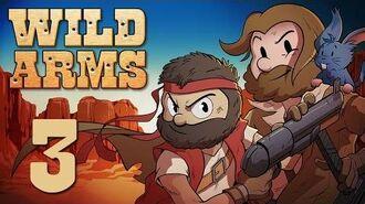 Super Beard Bros. - Wild Arms Ep. 3 - ROODY!