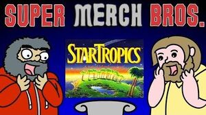 STARTROPICS - Super Merch Bros
