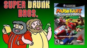 MARIO KART DOUBLE DASH!! - Super Drunk Bros
