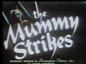 14 The Mummy Strikes