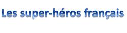 Wikia Les super-héros français