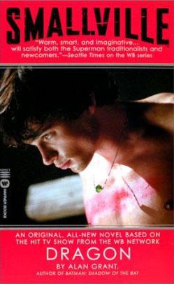 Smallville novel 02 Dragon