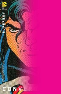 Convergence Superboy Vol 1 1 Variant