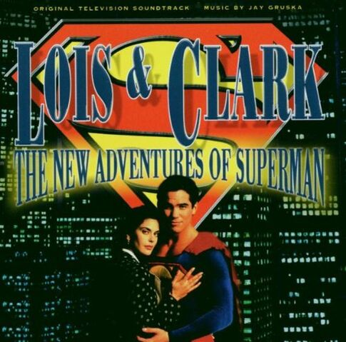 File:Lois & Clark The New Adventures of Superman Soundtrack.jpg