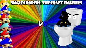 Super mario 64 bloopers The crazy fighters