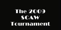 2009 SCAW Tournament