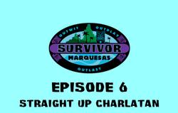 Marquesas Ep 6