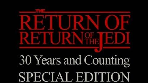 The Return of Return of the Jedi Special Edition