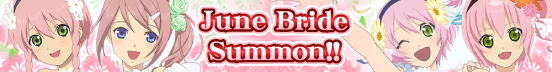 June Bride Summon (Banner)