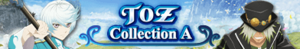 TOZ Collection A Summon (Banner)