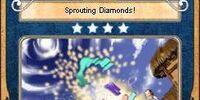 Sprouting Diamonds!