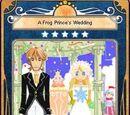 A Frog Prince's Wedding